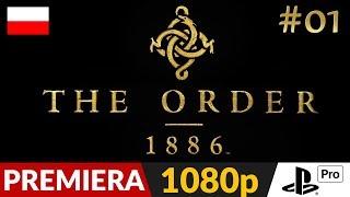 The Order 1886 PL ⚜️ #1 (odc.1) ⚔️ Gra o której chcieli zapomnieć | Gameplay po polsku