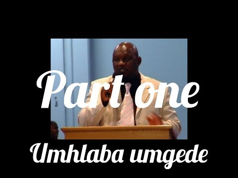 MS Mpungose umhlab' umgede part 1 0f 4