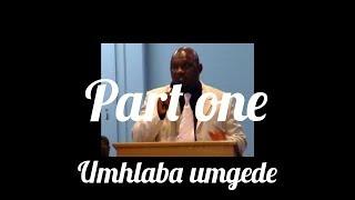 MS Mpungose umhlab' umgede part 1 0f 4