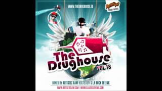 The Drughouse Volume 18 Mixed By Artistic Raw (FULL VERSION)