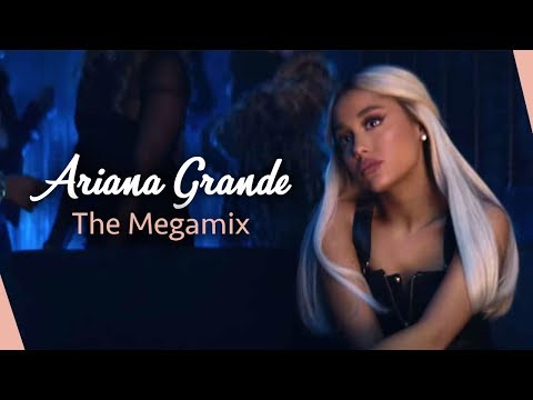 ARIANA GRANDE  The Megamix 2019  by Ada
