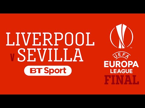 Liverpool v Sevilla Europa League Final streaming live on BT Sport Movie Poster