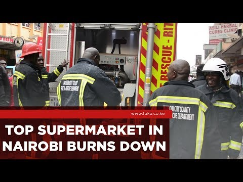 Kenya News: Top supermarket Burns Down in Nairobi CBD | Tuko TV