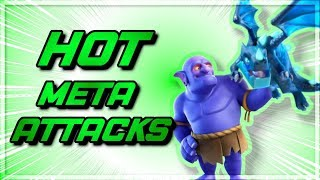 THE HOTTEST META ATTACK STRATEGIES TO 3 STAR WAR BASES! MOST OP ATTACKS! BEST EVER STRATEGIES! Clash