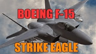 Boeing F-15 Eagle Next Generation Air Superiority Aerial Combat Tactical Fighter Full Documentary