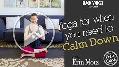 yoga for when you need to calm down (beginner)