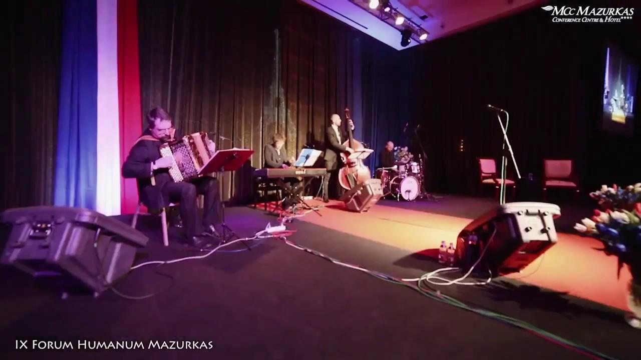 IX Forum Humanum Mazurkas  - Anna Sroka Hryń  z zespołem- utwór Edith Piaf