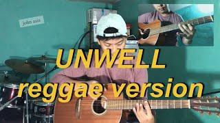 Download lagu Unwell ~ Reggae Version