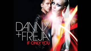 Danny & Freja - If Only You (DJ Cookis Remix) prev. YouTube Videos