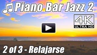 Jazz Piano Bar 2 Musica Relajante Cancion Romantica del salon fondo instrumental facil escuchando 4K