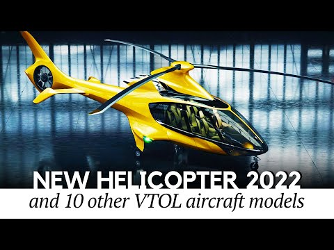 Newest Helicopters and VTOL Aircraft Taking to the Skies in 2022 (Latest NEWS UPDATE)