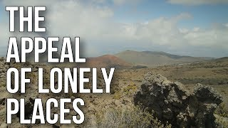 The Appeal of Lonely Places