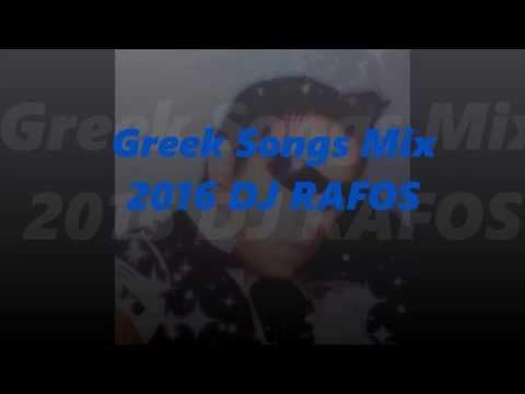 Greek Songs Mix 2016 (DJ RAFOS)