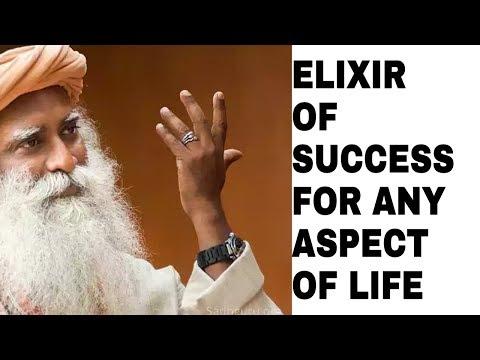 Sadhguru on Elixir treasure of Success  || Clarity towards life and Success..