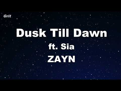 Dusk Till Dawn ft. Sia - ZAYN Karaoke 【With Guide Melody】 Instrumental