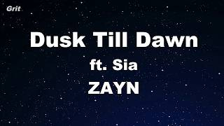 Download Lagu Dusk Till Dawn ft. Sia - ZAYN Karaoke 【With Guide Melody】 Instrumental Mp3