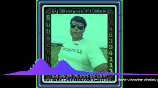 O o jane jana KISI KHOOBSURAT PARI JAYSI HOGI --- hard vibration dholok punch DX bass mix