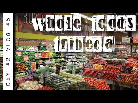 New York: speciale Whole Foods Tribeca vlog #5