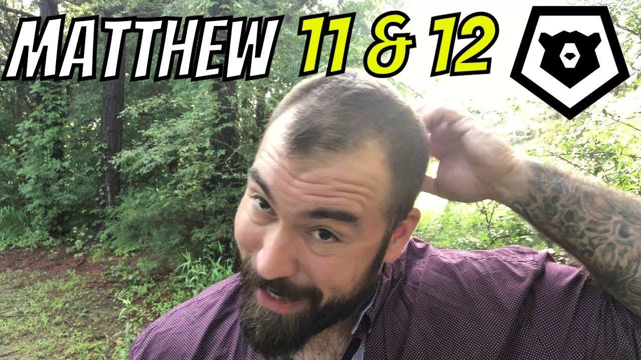 Matthew 11 & 12 Brit Hadasha