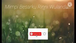Download Mp3 Rinni mimpi besar ku