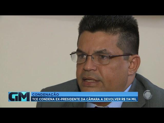 Condenação: TCE condena ex-presidente da Câmara de Vereadores de Rio Branco a devolver R$ 114 mil