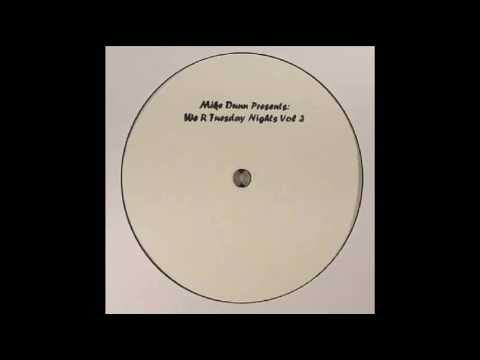 Mike Dunn - We R Tuesday Nights Vol.3 - Track 1