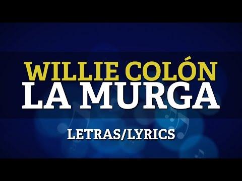 Willie Colon & Hector Lavoe - La Murga (Lyrics/Letras)