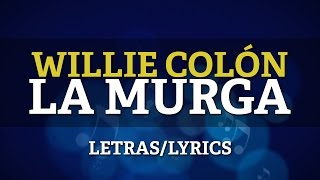 Willie Colon & Hector Lavoe - La Murga (Lyrics/Letras)