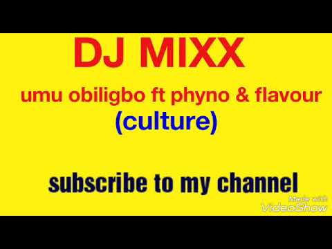 umu-obiligbo-ft-phyno-&-flavour---culture-(official-music)