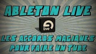Ableton Live: Les accords magiques pour faire un Tube