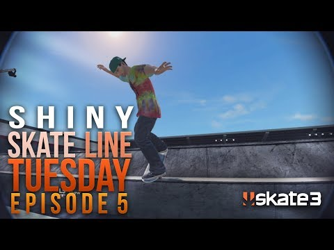 Shiny: Skate Line Tuesday Episode 5