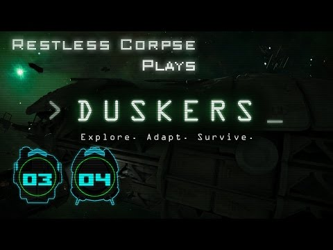 Let's Play DUSKERS - Series 3 Part 4 - SEARCHING OUTPOSTS