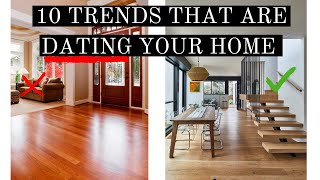 10 TRENDS THAT ARE DATING YOUR HOME | TIPS + TRICKS TO FIX | TREND FORECASTING 2022 | HOME TRENDS