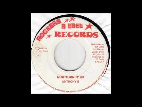 Anthony B - Nuh Turn It Up