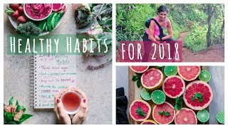 Here are 18 healthy habits for 2018 that i'm planning to incorporate into my life! i hope you'll join me and try some of these practices - they're simple, fu...