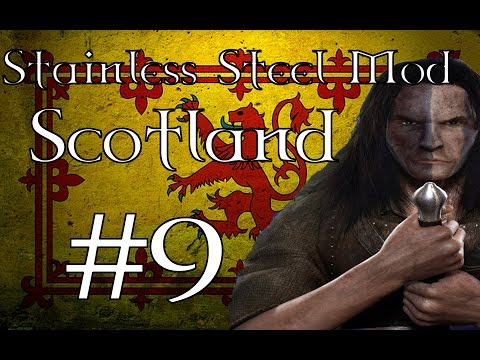 Medieval II Total War - Stainless Steel Mod: Scottish campaign part 9: War of Wales