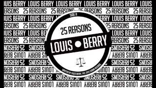 Louis Berry - 25 Reasons [Official Audio]