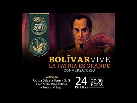 Bolívar vive La patria es grande