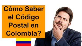 Como saber el Codigo Postal en Colombia
