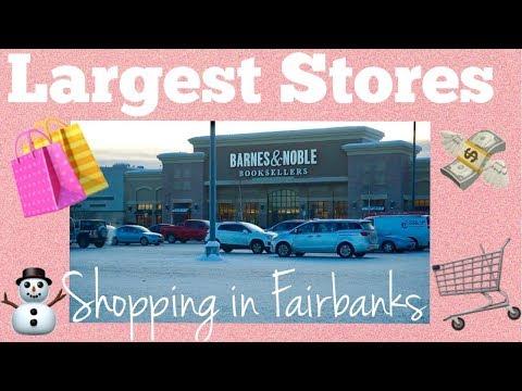 Largest Stores In Fairbanks, Alaska   Shopping   Tour Of Fairbanks