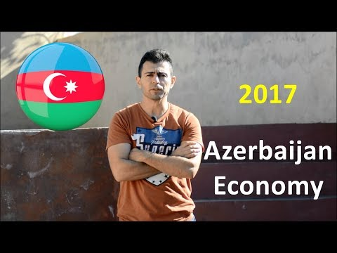 Azerbaijan Economy 2017