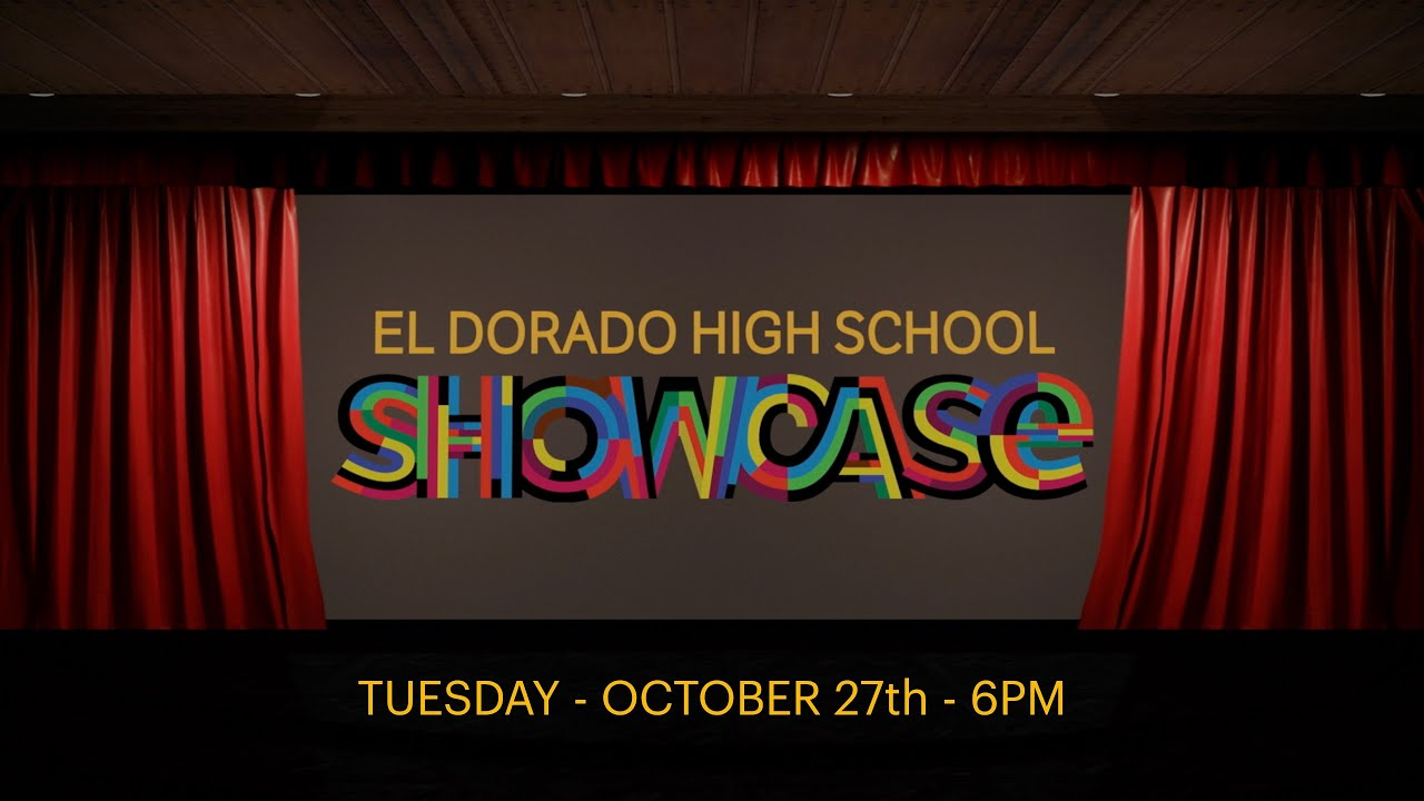 Join Us LIVE For El Dorado High School's 2020 Showcase