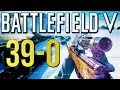 Battlefield 5: Flawless 39-0! Xbox One X Multiplayer Gameplay (Battlefield V)