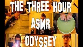 The Three Hour ASMR Odyssey