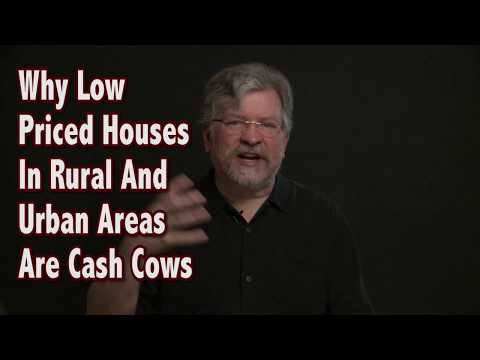 Why Low Priced Houses Are Cash Cows (Houses in Urban and Rural Areas)