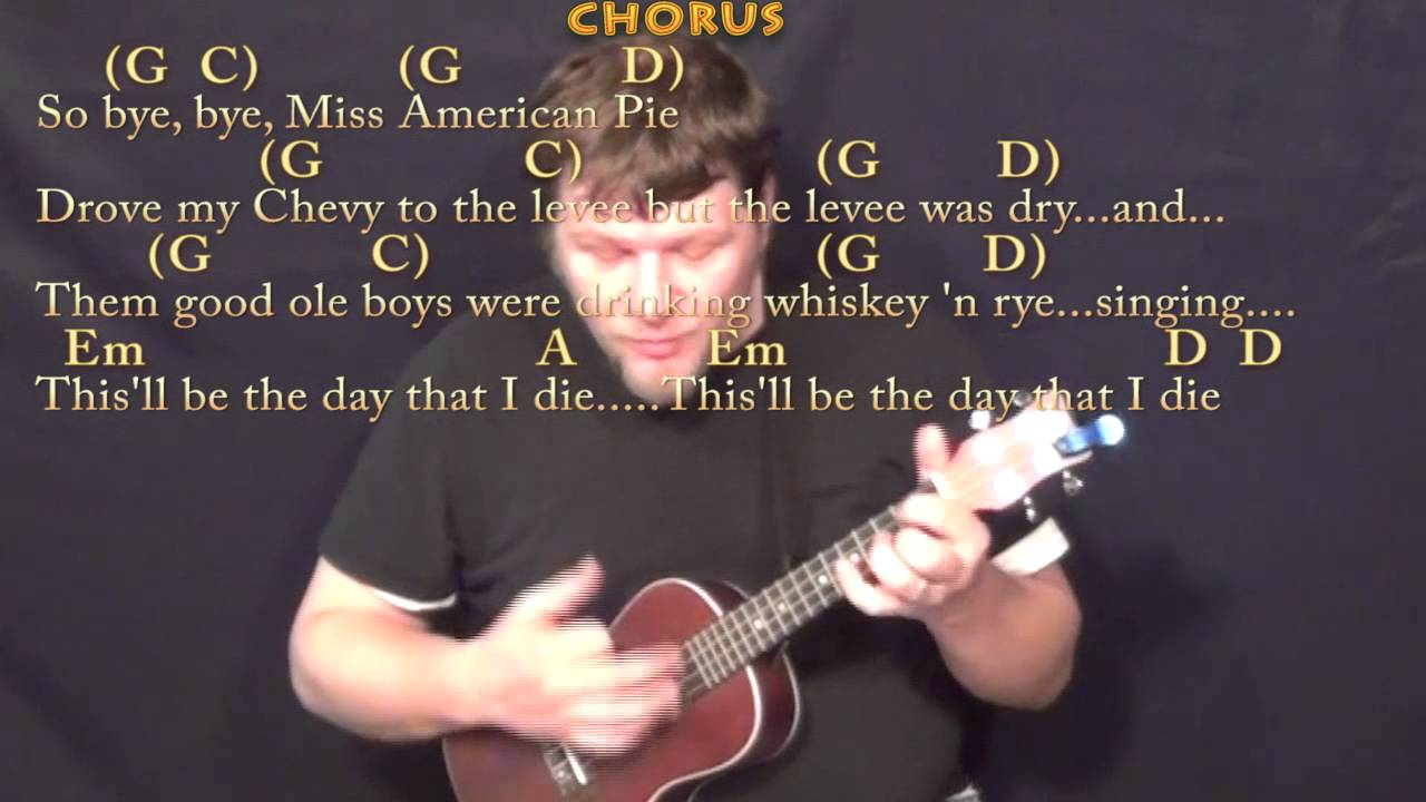 American Pie Don Mclean Ukulele Cover Lesson With Chordslyrics