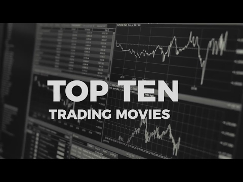 Top Ten Trading Movies