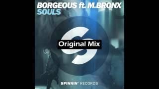Borgeous feat. M.BRONX - Souls (Original Mix)