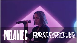 MELANIE C  - End Of Everything [Live at Colour And Light Stream]