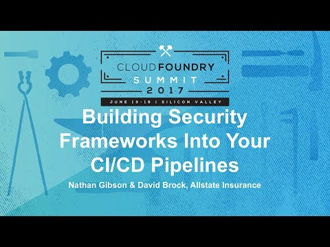 Building Security Frameworks Into Your CI/CD Pipelines
